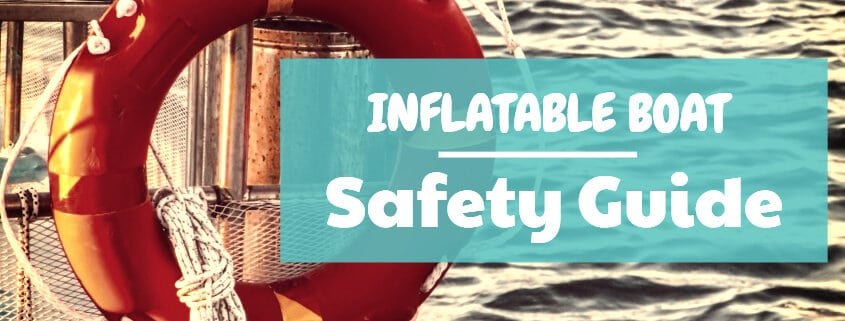 Inflatable boat safety guide