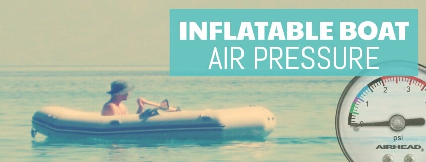 Recommended air pressure for inflatable boats