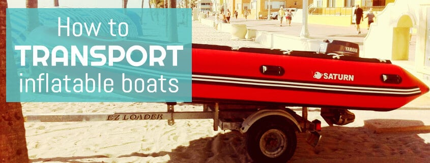 how to transport inflatable boats
