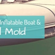 Dry Inflatable Boat Avoid Mold
