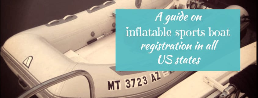 [Guide] Inflatable sports boat registration in all US states 1