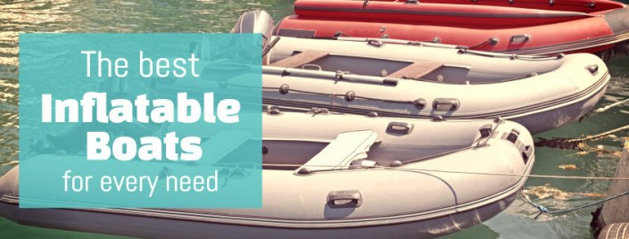15 best inflatable boats for every need