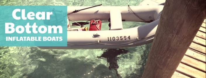 Best transparent bottom inflatable boats