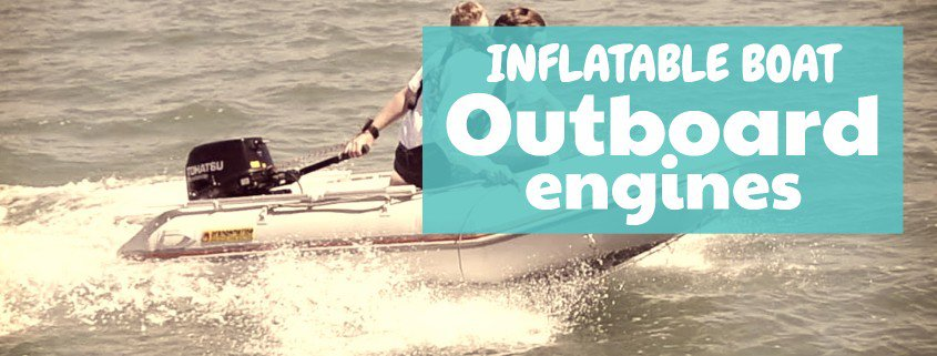 Gasoline outboard motors for inflatable boats [Guide