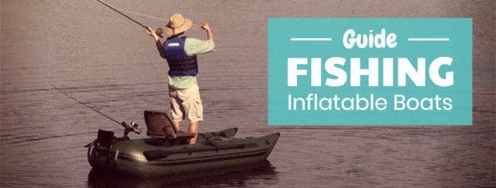 Best fishing inflatable boats [New models]