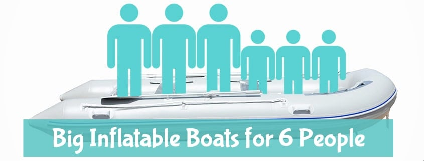 Best 6-person inflatable boats