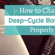 Deep Cycle Battery Charging Guide