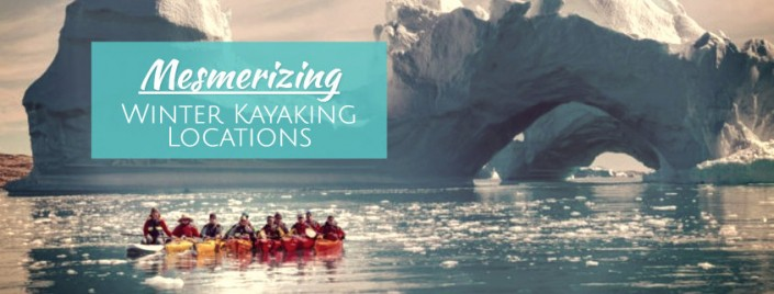 10 Breathtaking Winter Kayaking Locations for Your Bucket List