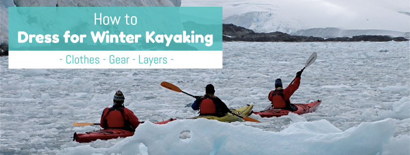 Winter Kayaking Clothes