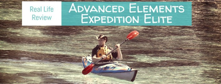 Advanced Elements Expedition Elite Review (AE1009-XE) - Is It Fit to Explore?