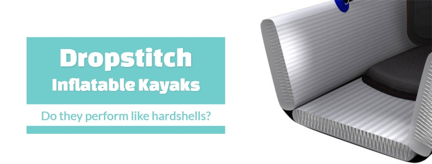 Full Dropstitch Inflatable Kayaks