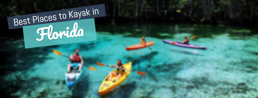 13 Best Places to Kayak in Florida