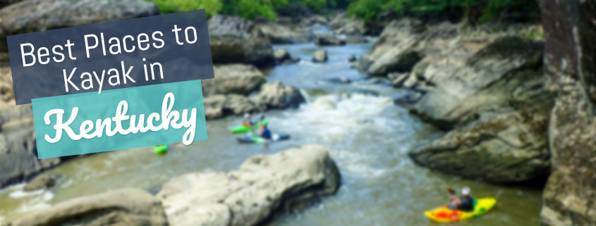 11 Best Places to Kayak in Kentucky