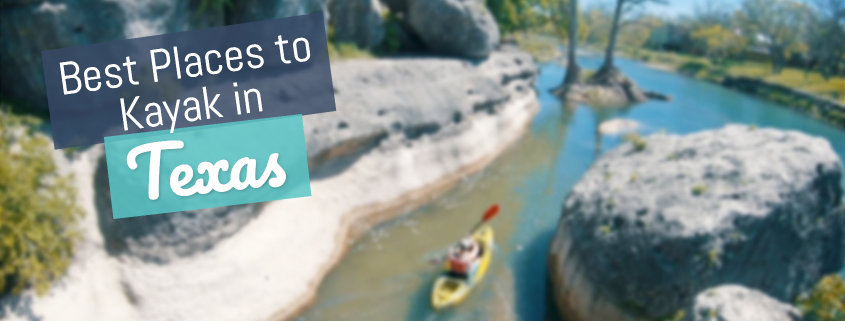 12 Best Places to Kayak in Texas